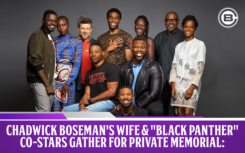 """Chadwick Boseman's Wife and """"Black Panther"""" Co-Stars Gather For Private Memorial"""